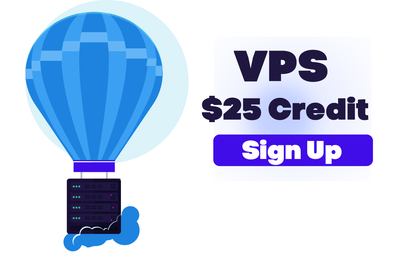 $25 Credit for New Registrations Vultr VPS Hosting